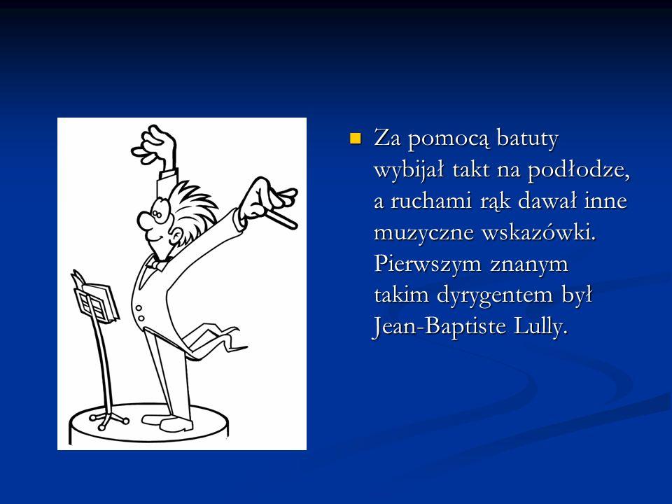 Pierwszym znanym dyrygentem w postaci i funkcji jaką znamy dzisiaj był Felix Mendelssohn- Bartholdy, on także zapoczątkował wykonywanie utworów dawnych kompozytorów.