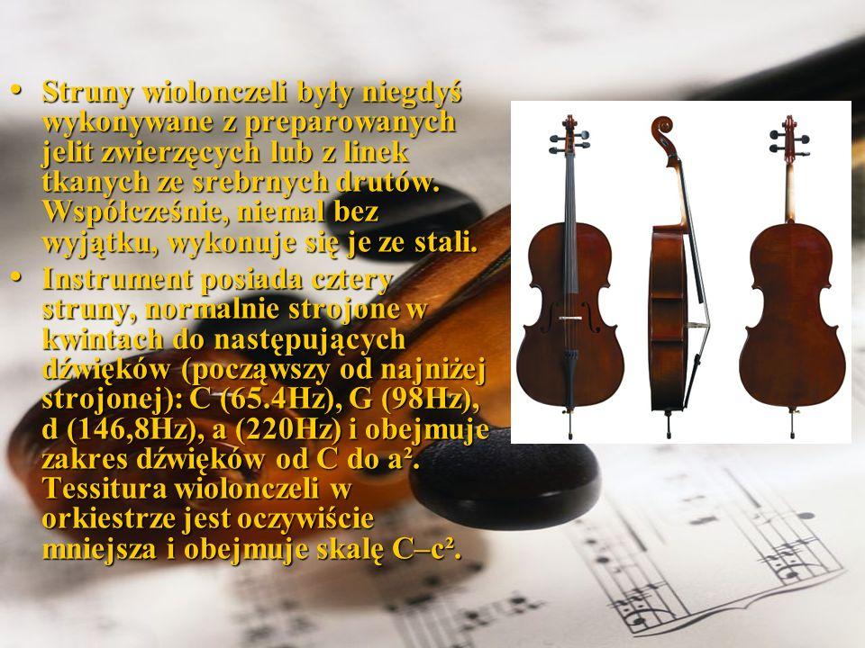 Początki wiolonczeli sięgają XVI wieku.