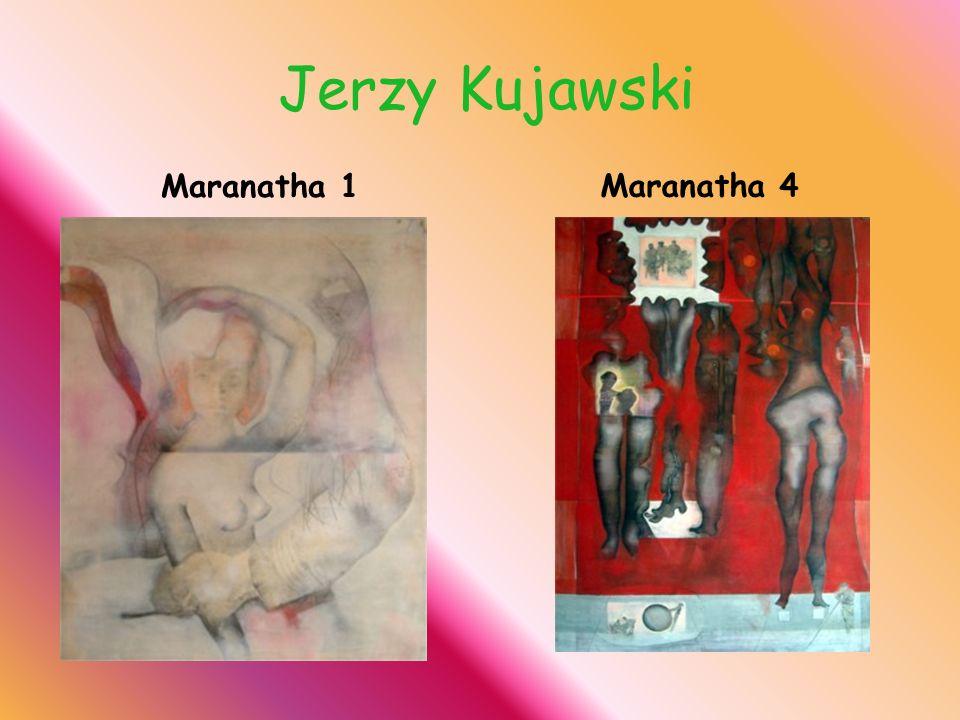Jerzy Kujawski Maranatha 1 Maranatha 4