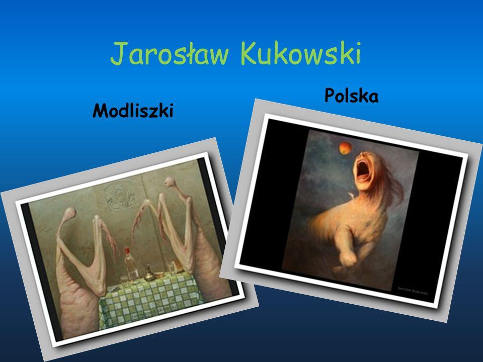 Jarosław Kukowski Modliszki Polska