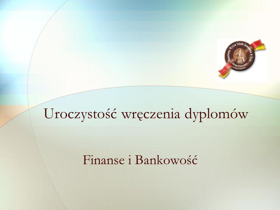 Uroczystość wręczenia dyplomów Finanse i Bankowość