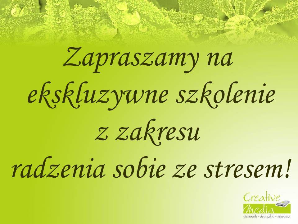 Zapraszamy na ekskluzywne szkolenie z zakresu radzenia sobie ze stresem!
