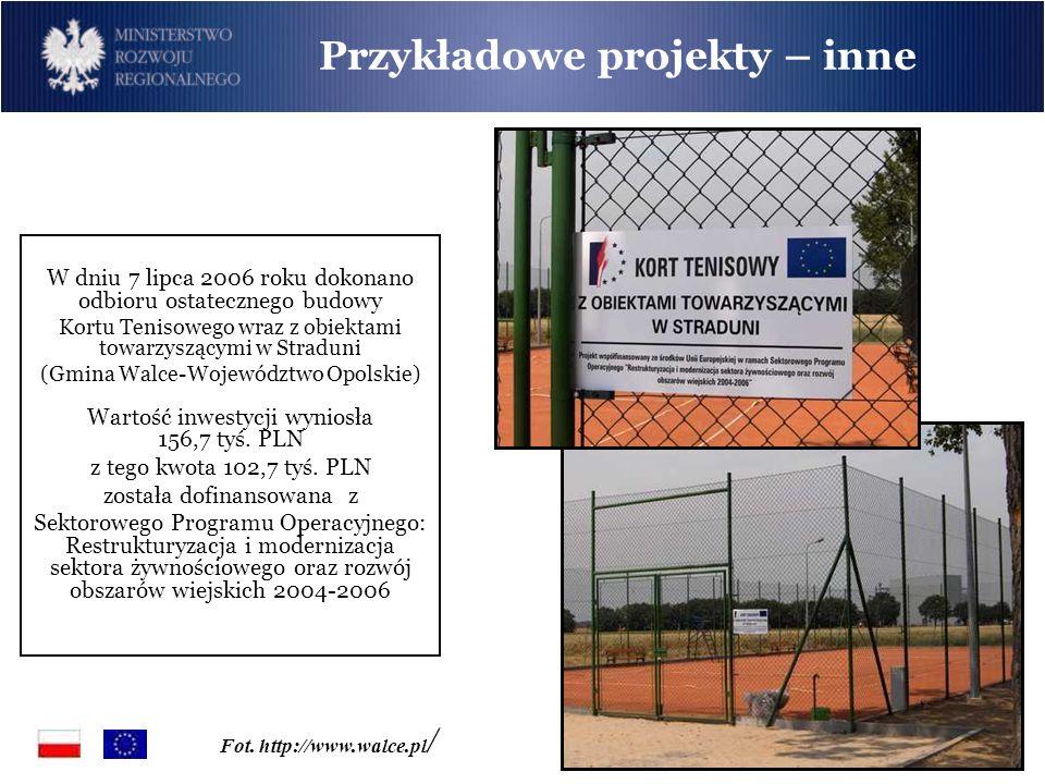 Przykładowe projekty – inne Fot. http://www.walce.pl / W dniu 7 lipca 2006 roku dokonano odbioru ostatecznego budowy Kortu Tenisowego wraz z obiektami