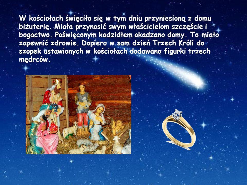 W kościołach święciło się w tym dniu przyniesioną z domu biżuterię. Miała przynosić swym właścicielom szczęście i bogactwo. Poświęconym kadzidłem okad