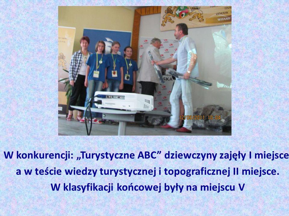 W konkurencji: Turystyczne ABC dziewczyny zajęły I miejsce, a w teście wiedzy turystycznej i topograficznej II miejsce.