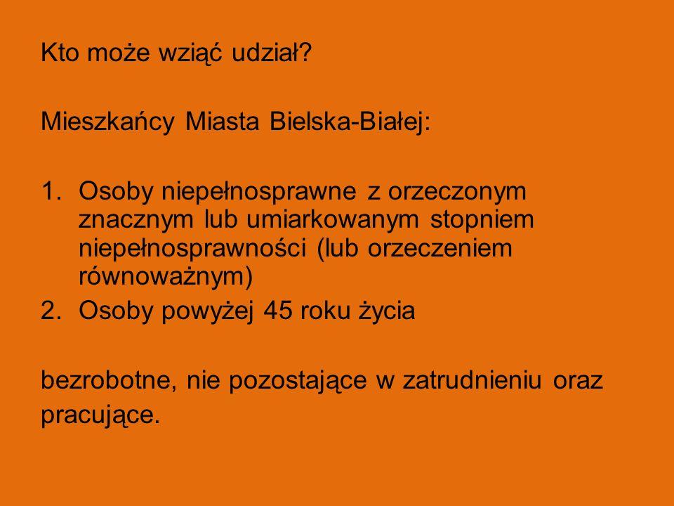 Kto może wziąć udział? Mieszkańcy Miasta Bielska-Białej: 1.Osoby niepełnosprawne z orzeczonym znacznym lub umiarkowanym stopniem niepełnosprawności (l