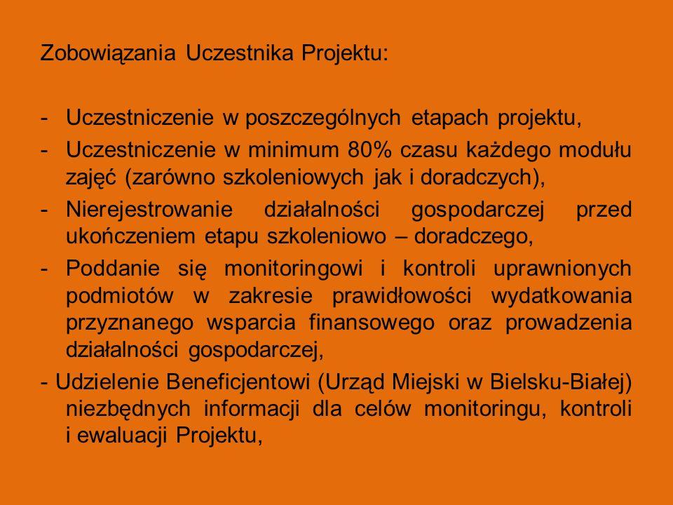 Zobowiązania Uczestnika Projektu: -Uczestniczenie w poszczególnych etapach projektu, -Uczestniczenie w minimum 80% czasu każdego modułu zajęć (zarówno