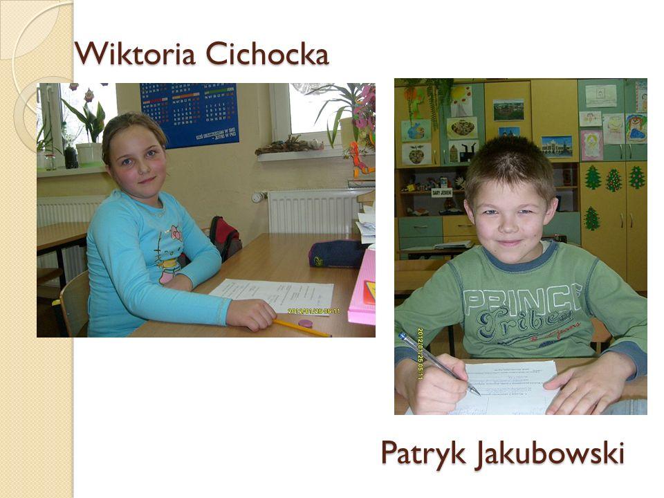 Wiktoria Cichocka Patryk Jakubowski