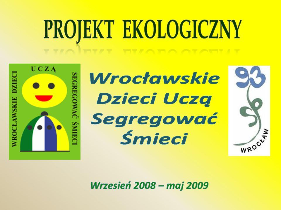 PATRONAT Wydział Edukacji Urzędu Miejskiego Wrocławia Wydział Edukacji Urzędu Miejskiego Wrocławia Wydział Bezpieczeństwa i Zarządzania Kryzysowego Urzędu Miejskiego Wrocławia Wydział Bezpieczeństwa i Zarządzania Kryzysowego Urzędu Miejskiego Wrocławia