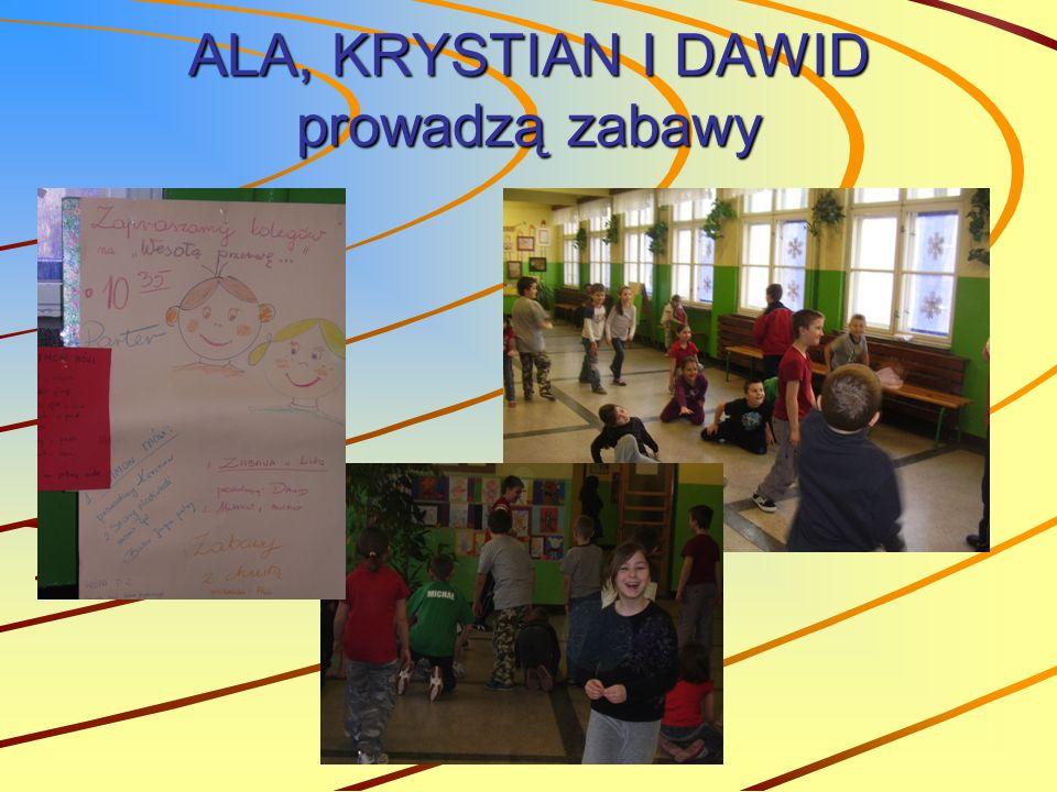 ALA, KRYSTIAN I DAWID prowadzą zabawy