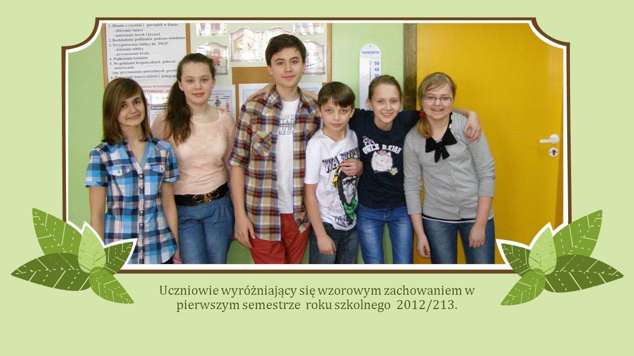 Uczniowie wyróżniający się wzorowym zachowaniem w pierwszym semestrze roku szkolnego 2012/213.