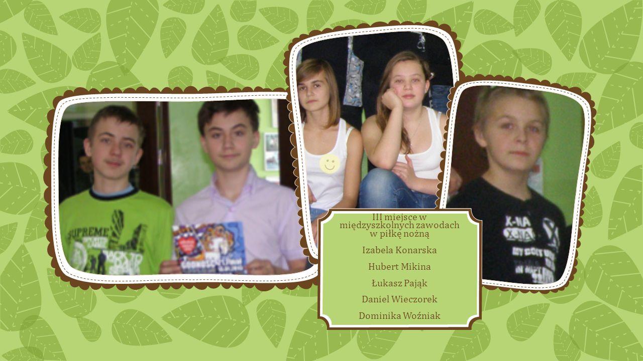 Zawody w badmintona I miejsce Kinga Sikora, II miejsce Izabela Konarska III miejsce Dominika Woźniak