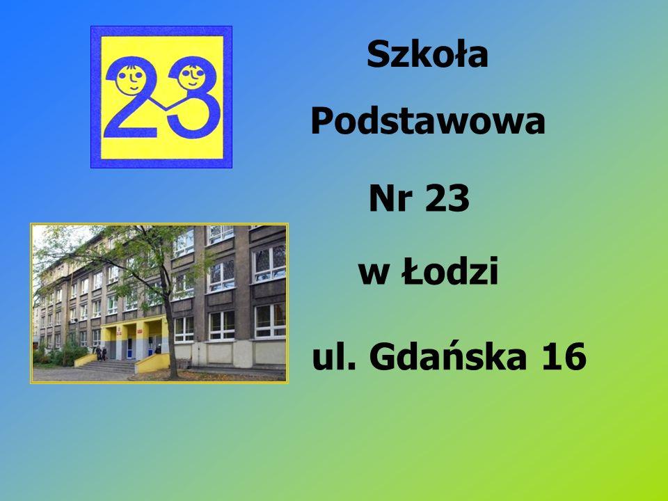 Szkoła Podstawowa Nr 23 w Łodzi ul. Gdańska 16