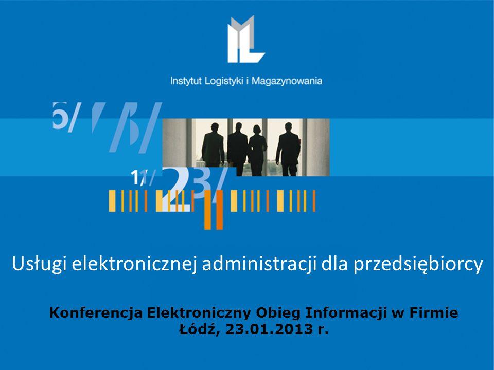 Projekt współfinansowany ze środków Unii Europejskiej w ramach Europejskiego Funduszu Społecznego Konferencja Elektroniczny Obieg Informacji w Firmie Łódź, 23.01.2013 r.