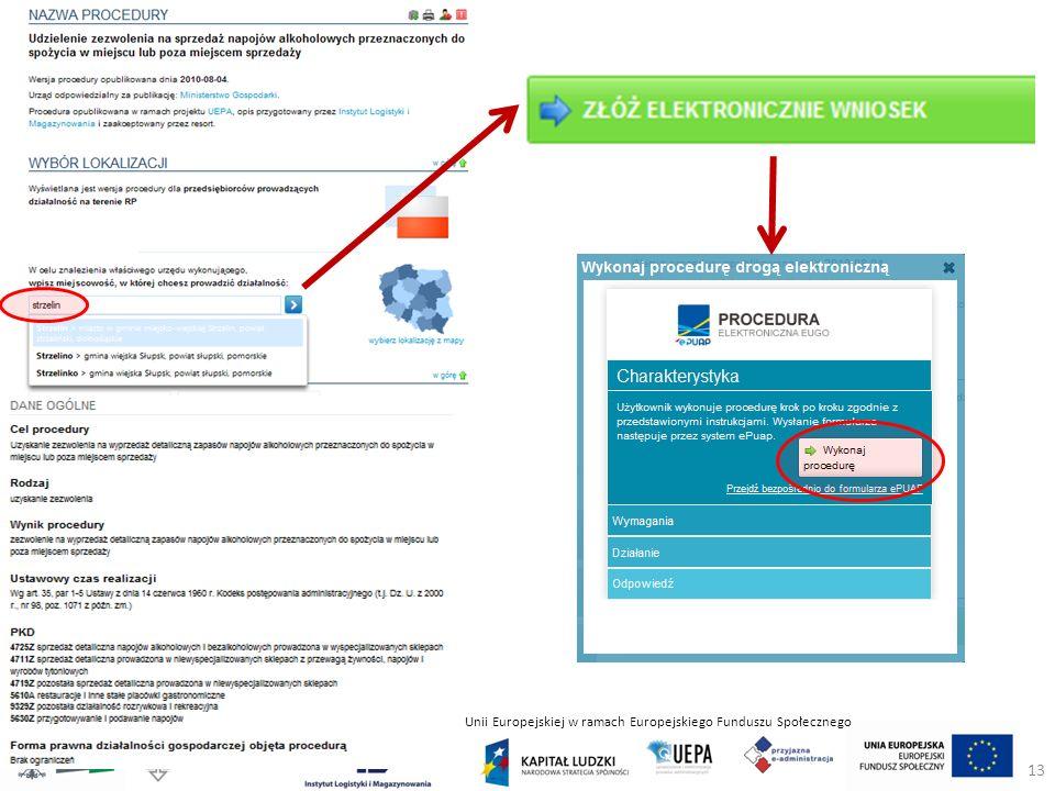 Projekt współfinansowany ze środków Unii Europejskiej w ramach Europejskiego Funduszu Społecznego 13