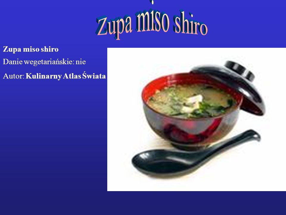 Zupa miso shiro Danie wegetariańskie: nie Autor: Kulinarny Atlas Świata