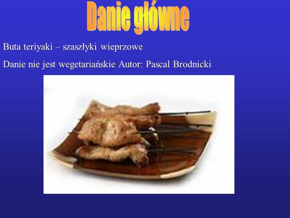 Buta teriyaki – szaszłyki wieprzowe Danie nie jest wegetariańskie Autor: Pascal Brodnicki