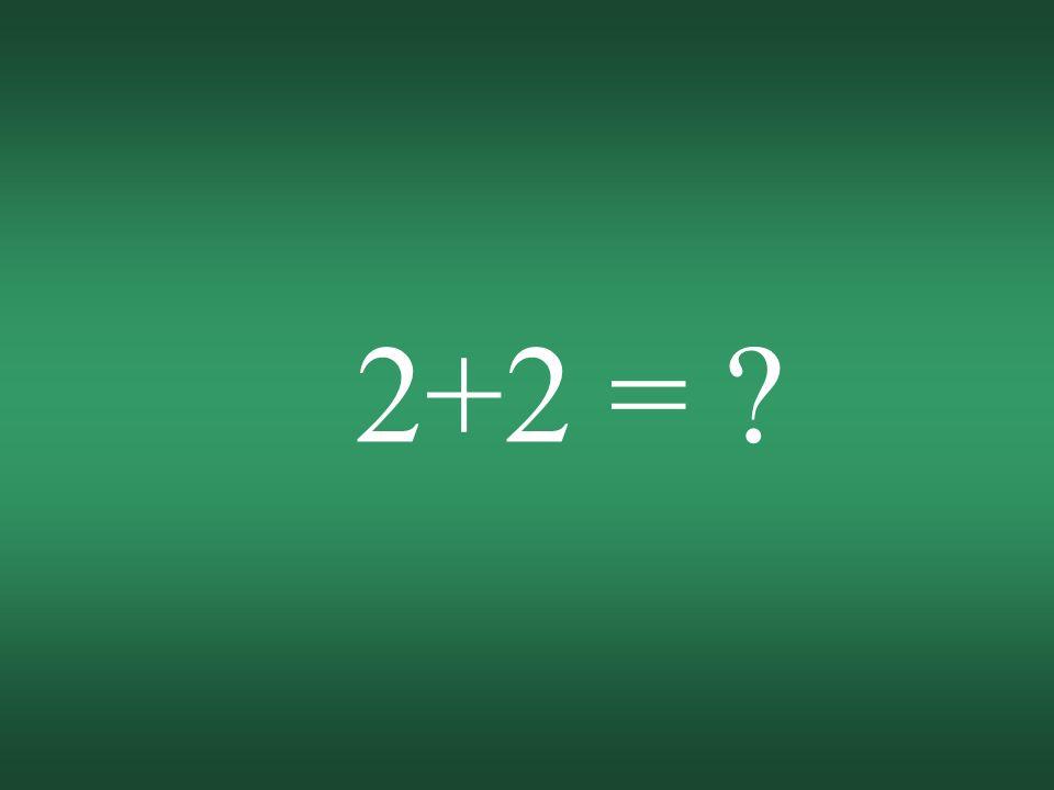 2+2 = ?