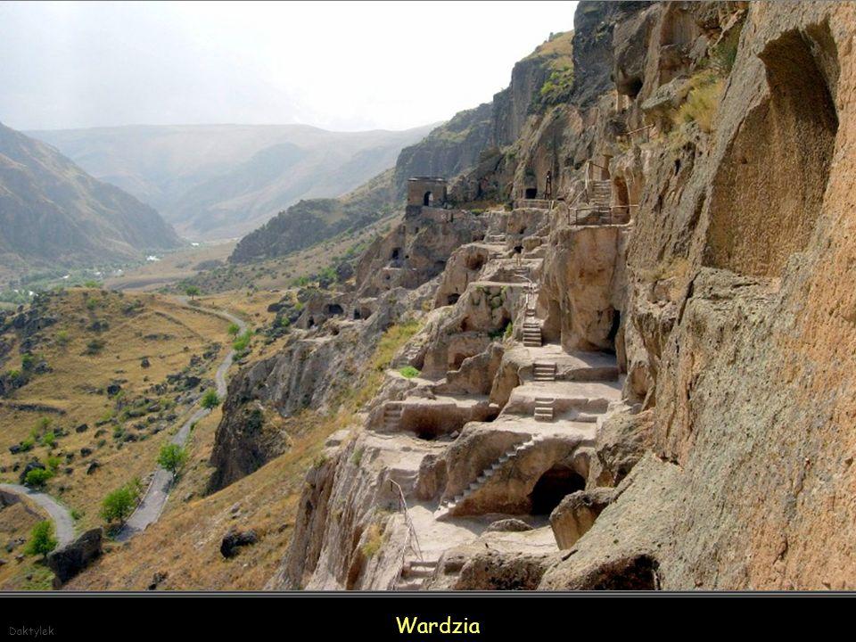 Daktylek Wardzia – skalne miasto-klasztor usytuowane na zboczu góry Eruszeli w południowej Gruzji, niedaleko miasta Aspindza.