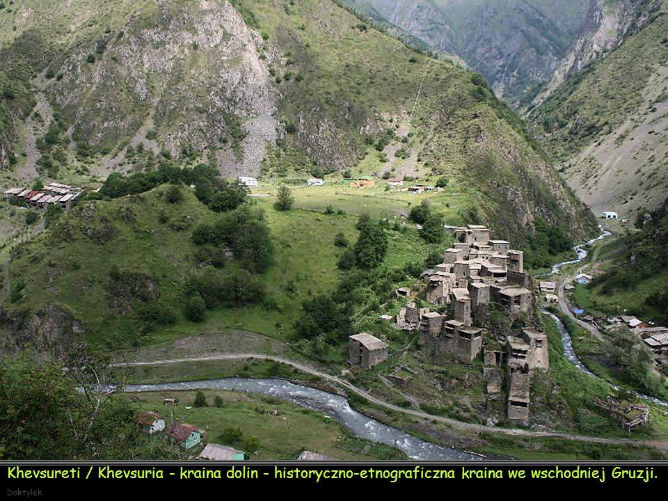 Daktylek Jedno z najpiękniejszych miejsc w regionie Chewsuretia - Chachabo (ang. Khakhabo) region administracyjny Mccheta-Mtianeti