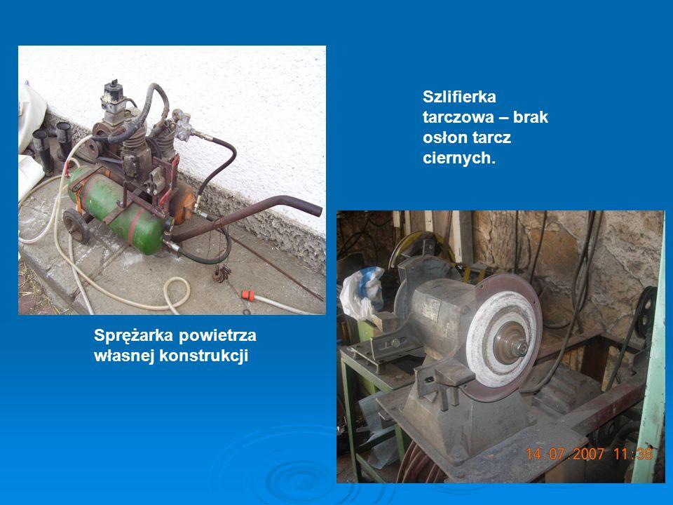 Szlifierka tarczowa – brak osłon tarcz ciernych. Sprężarka powietrza własnej konstrukcji