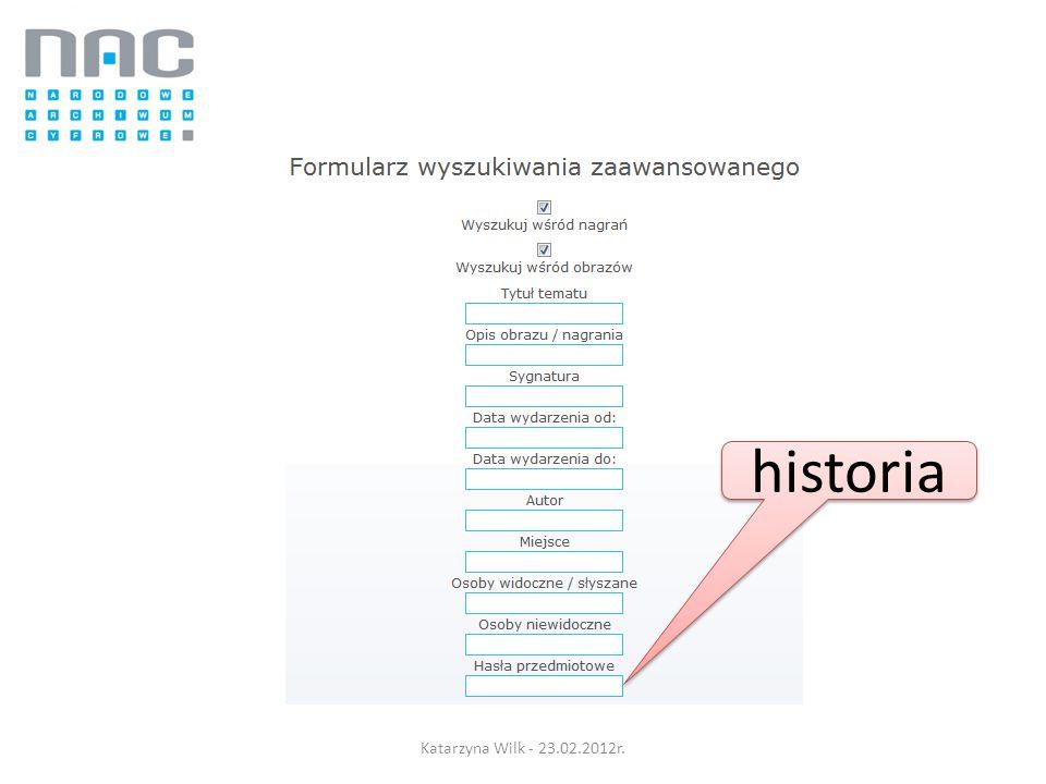 historia Katarzyna Wilk - 23.02.2012r.