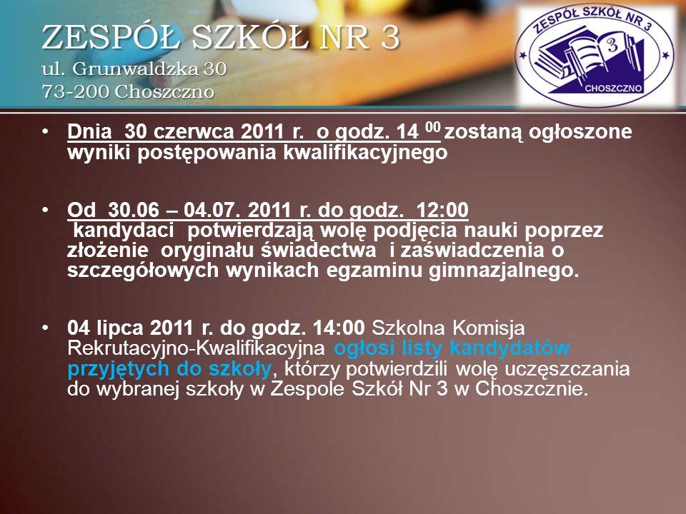 Dnia 30 czerwca 2011 r. o godz. 14 00 zostaną ogłoszone wyniki postępowania kwalifikacyjnego Od 30.06 – 04.07. 2011 r. do godz. 12:00 kandydaci potwie