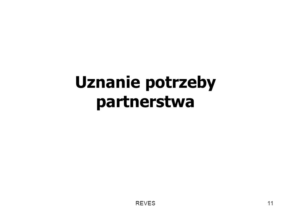 REVES11 Uznanie potrzeby partnerstwa