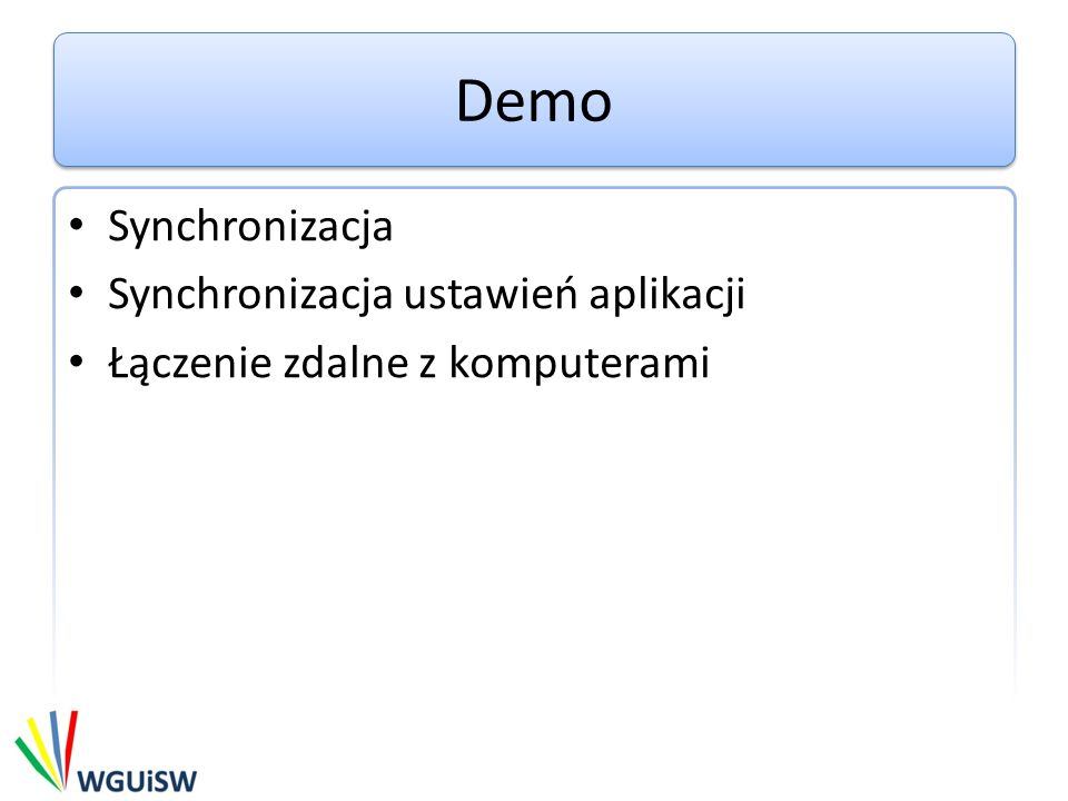 Linki Bezpieczeństwo http://blogs.msdn.com/b/livemesh/archive/2008/05/29/behind-live-mesh- authorization-and-encryption.aspx Windows Live Mesh 2011 http://www.microsoft.com/downloads/pl-pl/details.aspx?FamilyID=d4d7c351-f2a8- 41b1-8d6f-46db567d19ae Informacje http://windows.microsoft.com/en-US/windows-live/windows-live-2011-release-notes SkyDrive For Mesh users http://windows.microsoft.com/en-us/skydrive/mesh-users Microsoft SkyDrive https://apps.live.com/skydrive/app/9a65e47d-606a-4816-a246-90f54bf7a3ea