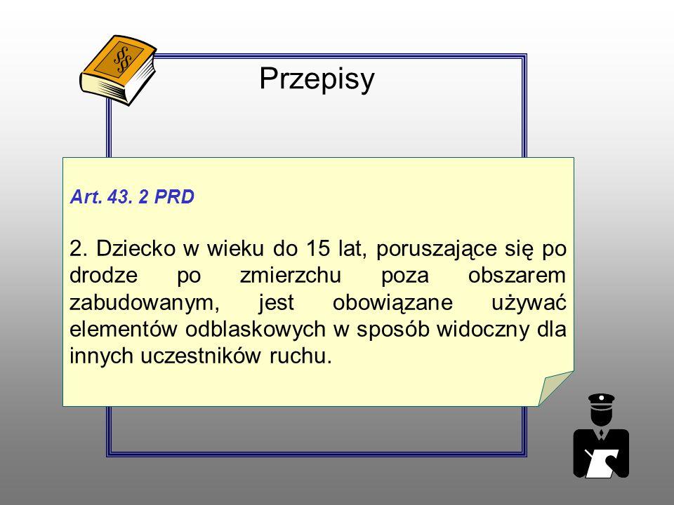 Przepisy Art. 43. 2 PRD 2.