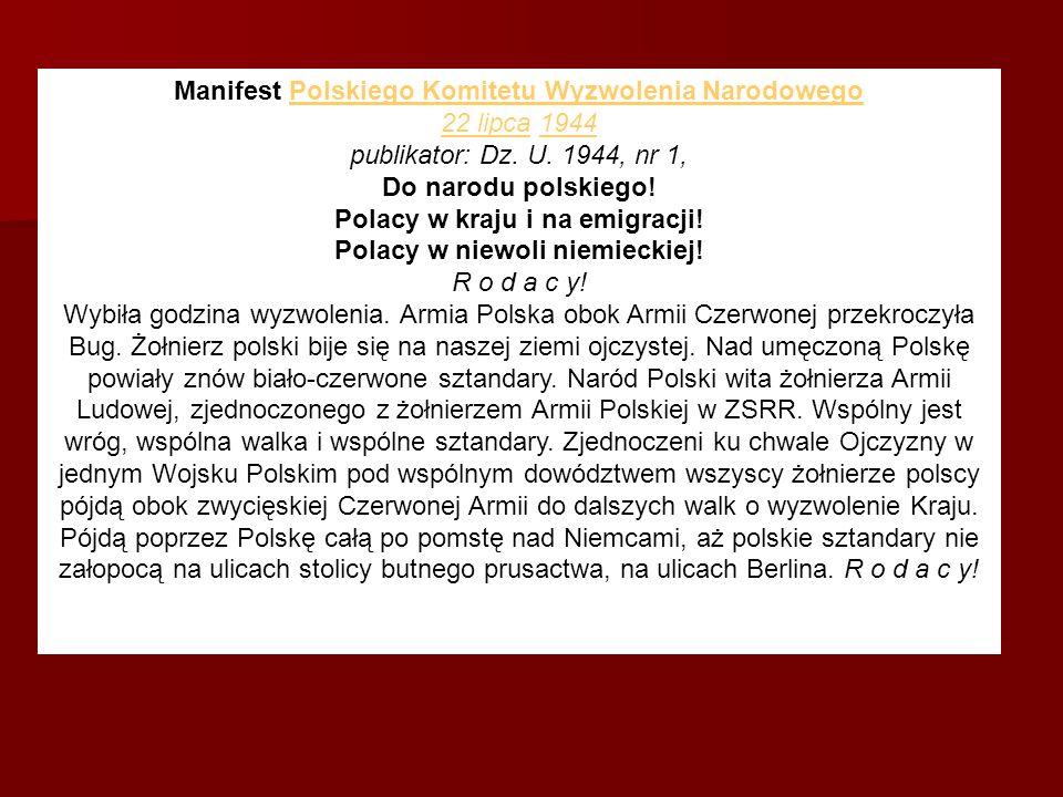 Polski Komitet Wyzwolenia Narodowego wzywa Was: Wszystko dla najprędszego wyzwolenia Kraju i rozbicia Niemców.