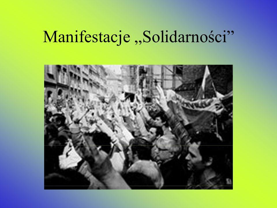 Solidarność walczy o wolność.