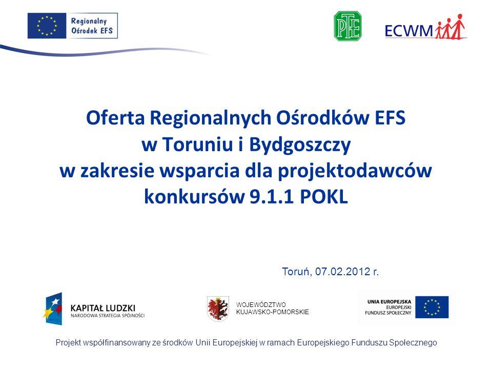 Szkolenie współfinansowane ze środków Unii Europejskiej w ramach Europejskiego Funduszu Społecznego WOJEWÓDZTWO KUJAWSKO-POMORSKIE Projekt współfinans