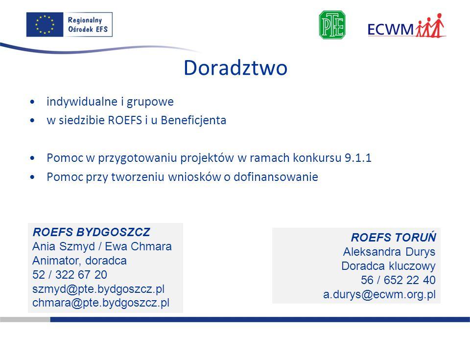 Doradztwo indywidualne i grupowe w siedzibie ROEFS i u Beneficjenta Pomoc w przygotowaniu projektów w ramach konkursu 9.1.1 Pomoc przy tworzeniu wnios