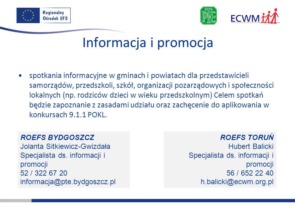 Informacja i promocja spotkania informacyjne w gminach i powiatach dla przedstawicieli samorządów, przedszkoli, szkół, organizacji pozarządowych i spo