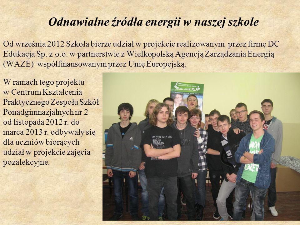 Od września 2012 Szkoła bierze udział w projekcie realizowanym przez firmę DC Edukacja Sp. z o.o. w partnerstwie z Wielkopolską Agencją Zarządzania En