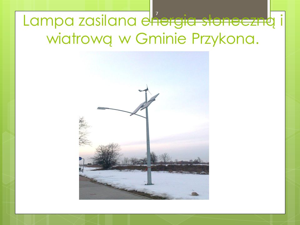 Lampa zasilana energia słoneczną i wiatrową w Gminie Przykona. 7
