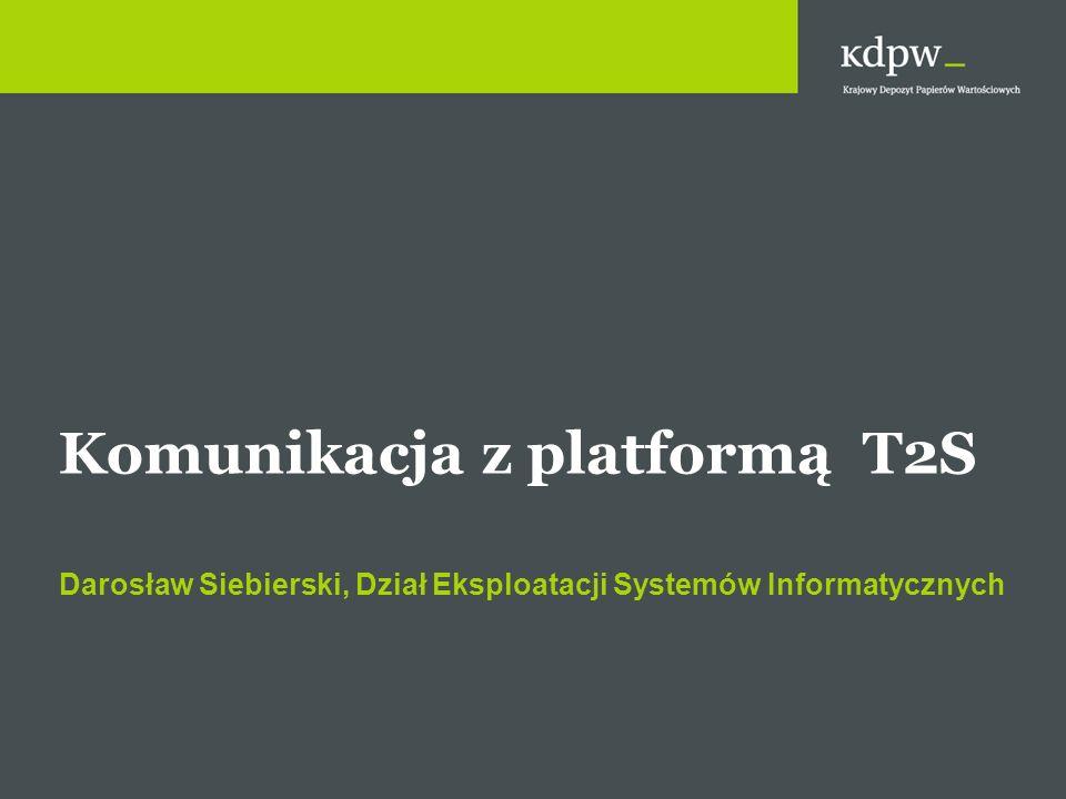 Architektura systemu T2S Działalność operacyjna w oparciu o 2 regiony/4 lokalizacje 2 dodatkowe centra danych Pełna redundancja regionów (Production, Dev, Test&Training) Działalność operacyjna i rozwojowa systemu T2S prowadzona jest w różnych regionach, zamiennie Komunikacja wewnątrz systemu T2S realizowana za pomocą sieci szkieletowej 4CBNet Praca regionów w trybie fail over Pełna zgodność funkcjonalna pomiędzy lokalizacjami i regionami Platforma systemowa: zOS, Open systems, Windows Dostępność o Zmiana lokalizacji: 1 godzina o Zmiana regionu: 2 godziny Organizator platformy T2S:Eurosystem Gotowość platformy T2S do testów: 4Q 2013 Pierwszy etap migracji na T2S:3Q 2014