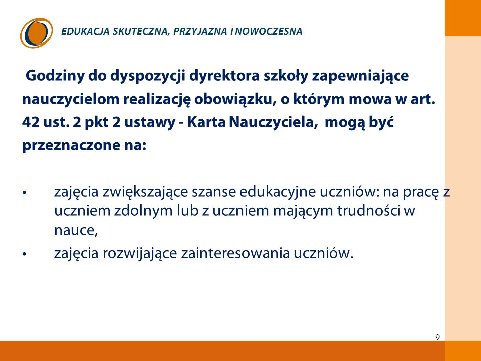 EDUKACJA SKUTECZNA, PRZYJAZNA I NOWOCZESNA Gimnazjum c.d.