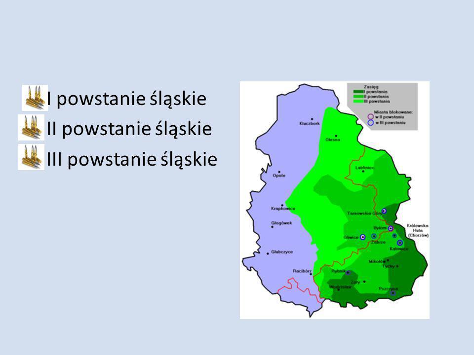 I powstanie śląskie II powstanie śląskie III powstanie śląskie