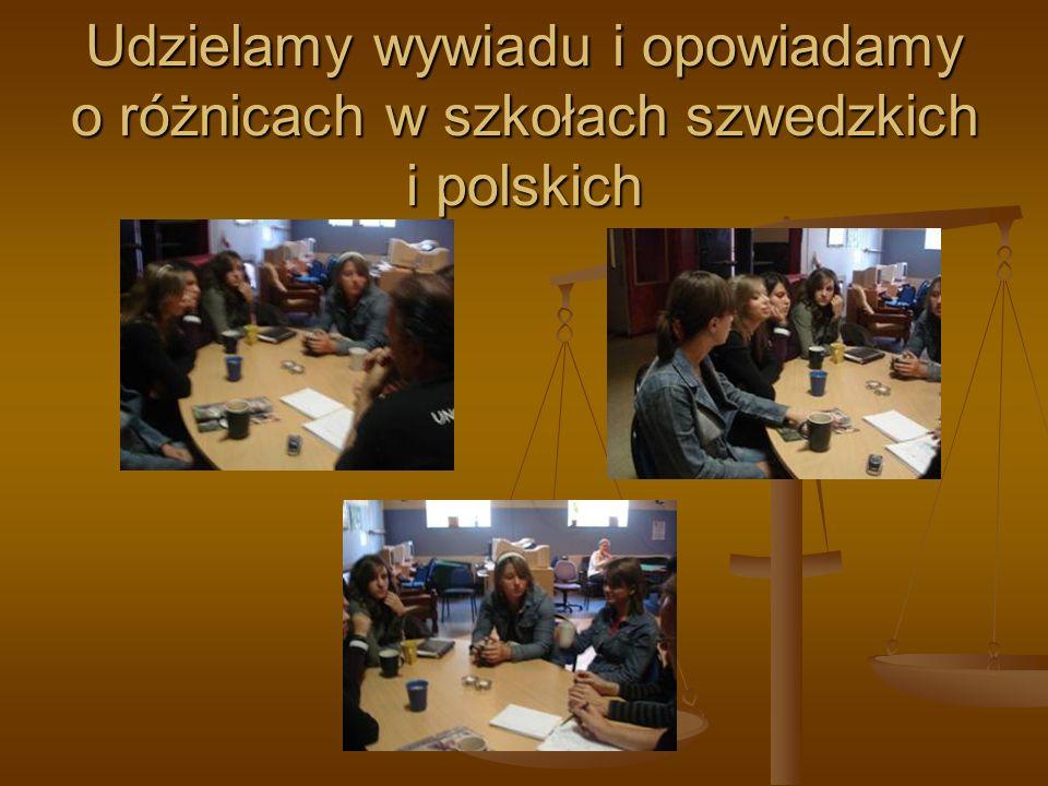 Udzielamy wywiadu i opowiadamy o różnicach w szkołach szwedzkich i polskich