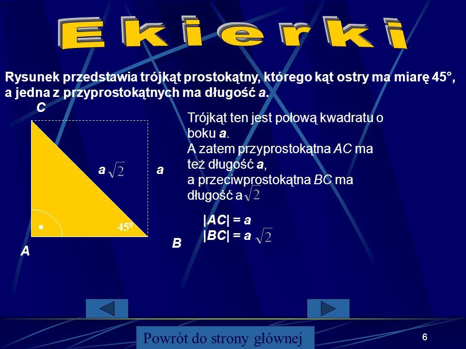 5 Jeżeli suma kwadratów długości dwóch krótszych boków trójkąta jest równa kwadratowi długości najdłuższego boku to trójkąt jest prostokątny. a,b,c –