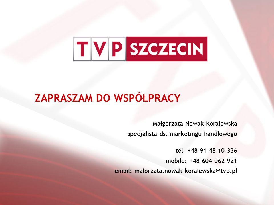 ZAPRASZAM DO WSPÓŁPRACY Małgorzata Nowak-Koralewska specjalista ds.