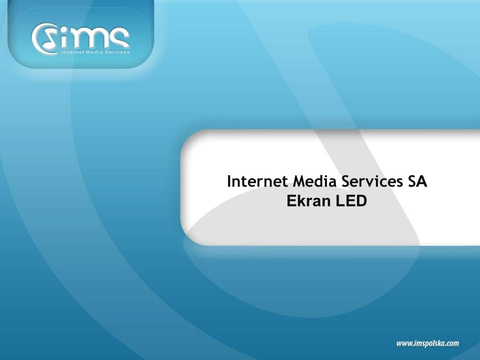 Internet Media Services S A Ekran LED
