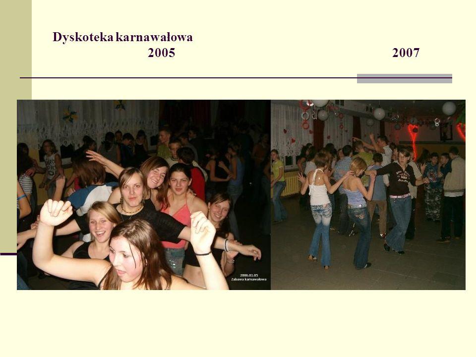 Dyskoteka karnawałowa 2005 2007