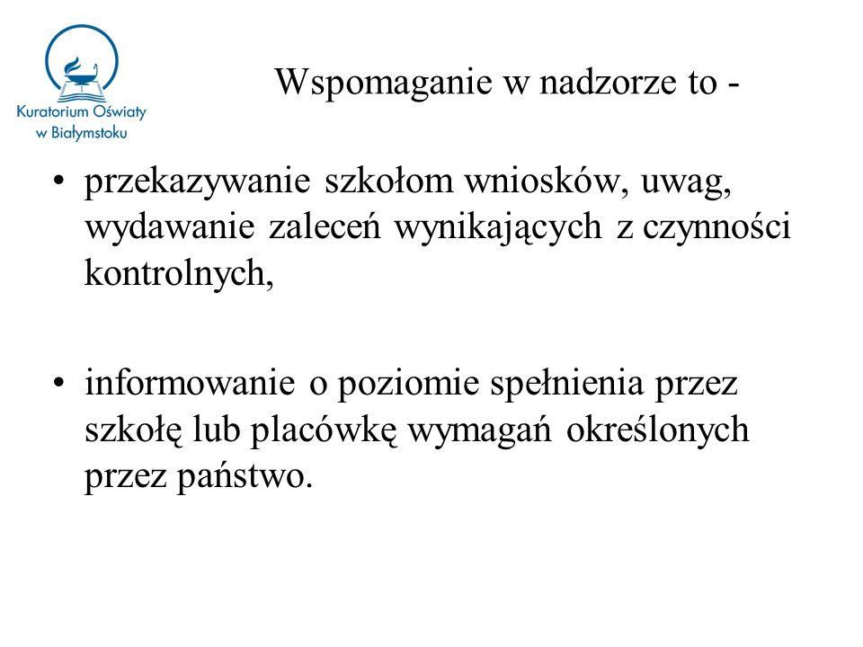 Nowoczesny system wspomagania rozwoju oświaty w Polsce Podstawowe założenia przyjęte dla nowego systemu: wspomaganie jest adresowane do szkoły, a nie wyłącznie do poszczególnych osób lub grup np.