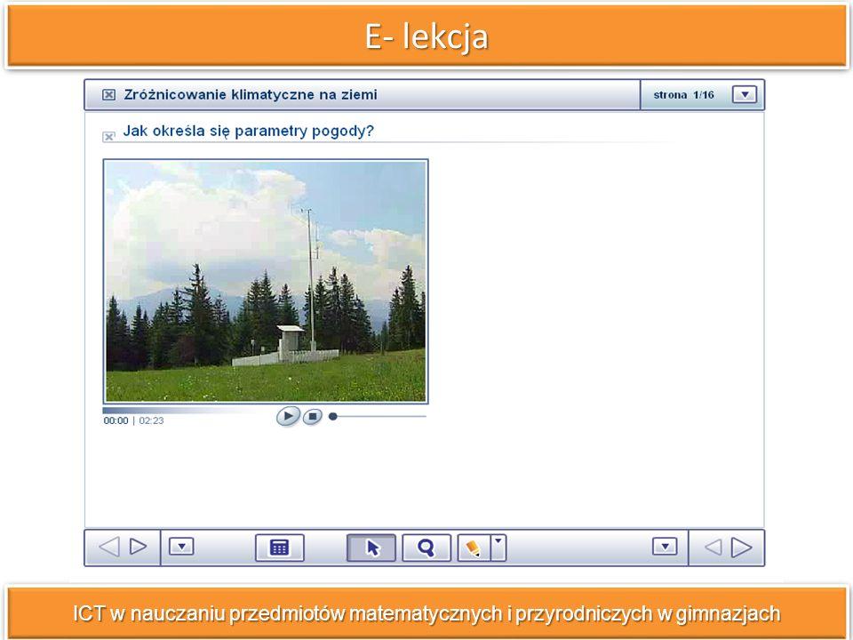 E- lekcja ICT w nauczaniu przedmiotów matematycznych i przyrodniczych w gimnazjach