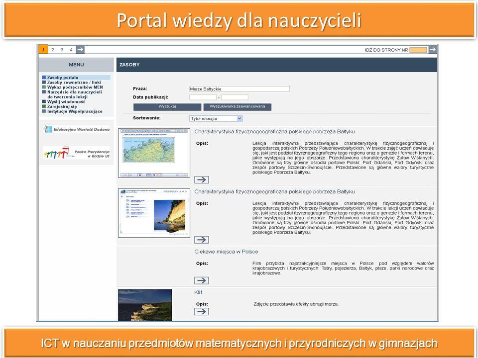 Portal wiedzy dla nauczycieli ICT w nauczaniu przedmiotów matematycznych i przyrodniczych w gimnazjach