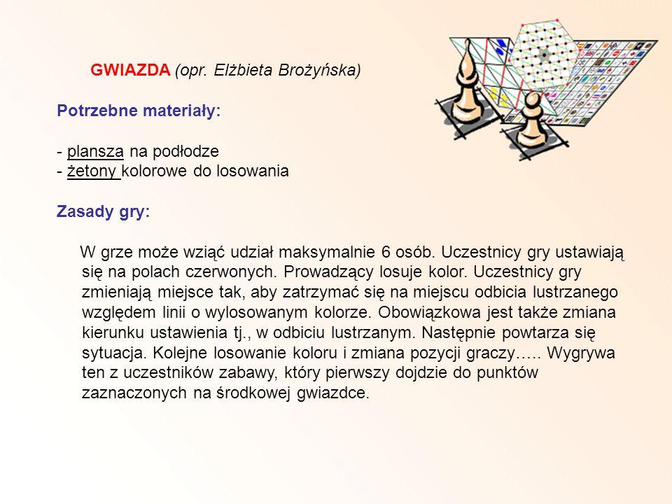 GWIAZDA (opr. Elżbieta Brożyńska) Potrzebne materiały: - plansza na podłodze - żetony kolorowe do losowania Zasady gry: W grze może wziąć udział maksy