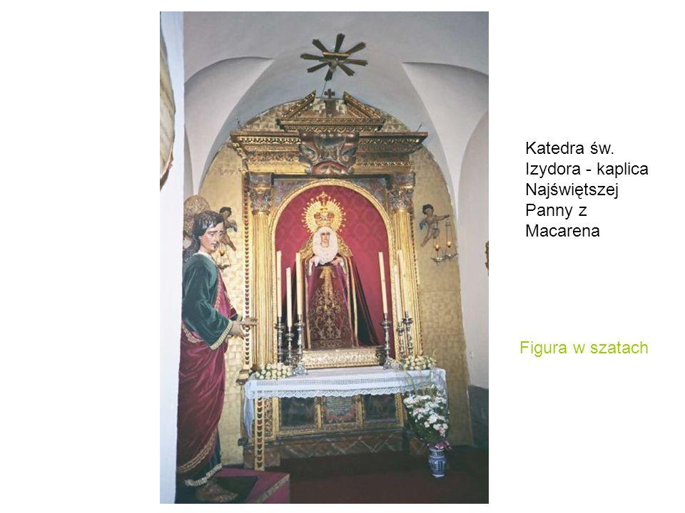 Katedra św. Izydora - kaplica Najświętszej Panny z Macarena Figura w szatach
